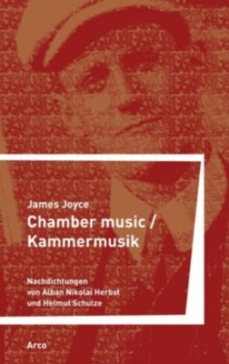 Chamber Music / Kammermusik - James Joyce |