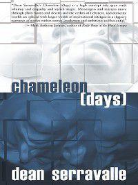 Chameleon (Days), Dean Serravalle