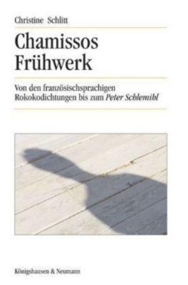 Chamissos Frühwerk, Christine Schlitt