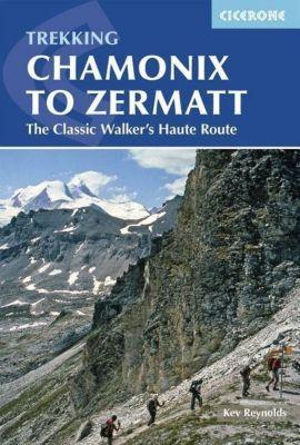 Chamonix to Zermatt, Kev Reynolds