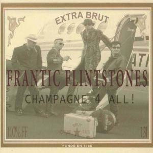 Champagne 4 All!, Frantic Flintstones