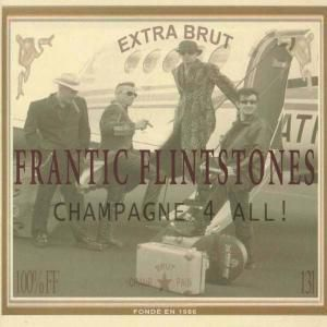 Champagne 4 All!, Frantic Flintstones