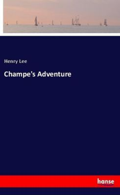 Champe's Adventure, Henry Lee