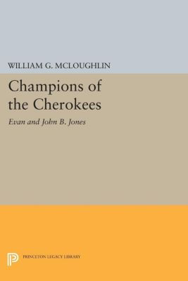 Champions of the Cherokees, William G. McLoughlin