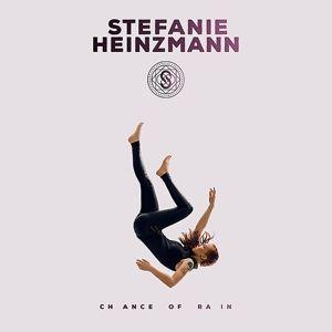 Chance Of Rain, Stefanie Heinzmann