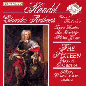 Chandos Anthems Vol.1, The Sixteen, Harry Christophers