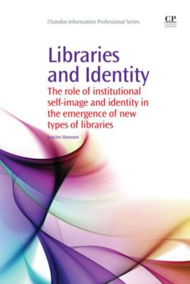 Chandos Information Professional Series: Libraries and Identity, Joacim Hansson