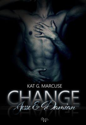 CHANGE, Kat G. Marcuse