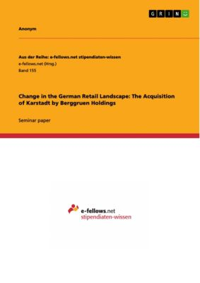 Change in the German Retail Landscape: The Acquisition of Karstadt by Berggruen Holdings, Alexander Stimpfle
