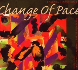 Change Of Pace, Barbara Dennerlein