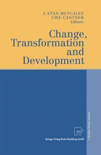 Change, Transformation and Development