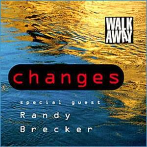 Changes, Walk Away