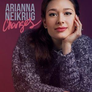 Changes, Ariana Neikrug