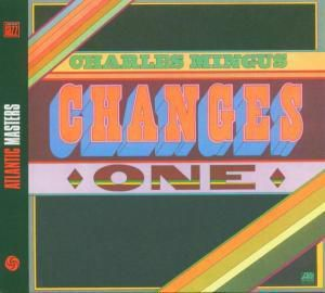 Changes One, Charles Mingus