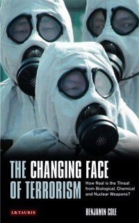 Changing Face of Terrorism, The, Benjamin Cole