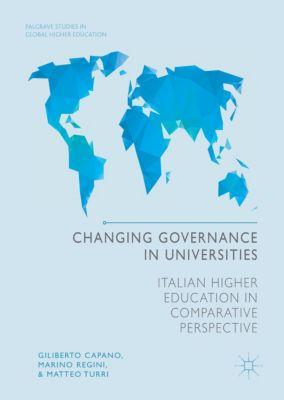 Changing Governance in Universities, Giliberto Capano, Marino Regini, Matteo Turri