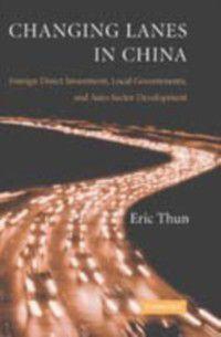Changing Lanes in China, Eric Thun