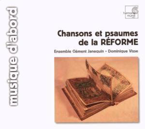 Chansons & Psaumes de la Reforme, Ensemble Clement Janequin, Visse