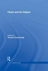 Chant and its Origins