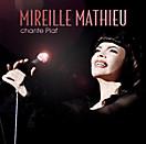 Chante Piaf, Mireille Mathieu
