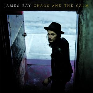 Chaos And The Calm (Deluxe Edition), James Bay