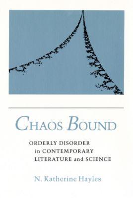 Chaos Bound, N. Katherine Hayles
