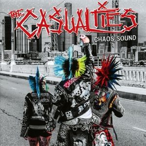 Chaos Sound, The Casualties