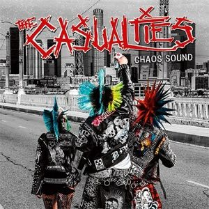 Chaos Sound (Ltd.Fanbox), The Casualties