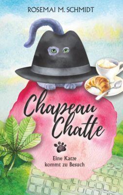 Chapeau Chatte, Rosemai M. Schmidt