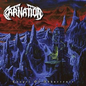 Chapel Of Abhorrence, Carnation