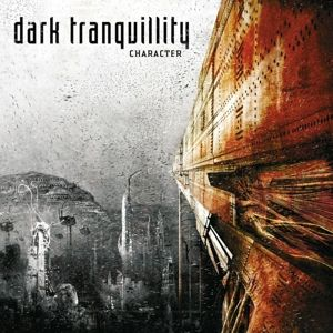 Character, Dark Tranquillity