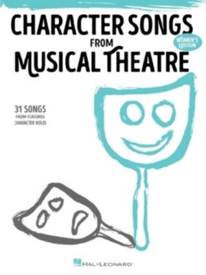 Character Songs from Musical Theatre, Piano and Vocal