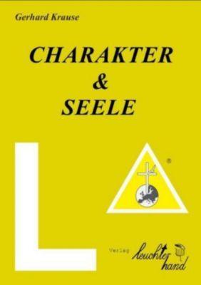 Charakter & Seele, Gerhard Krause