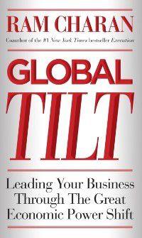 Charan, R: Global Tilt, Ram Charan