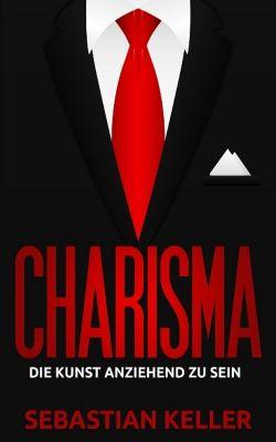 Charisma, Sebastian Keller