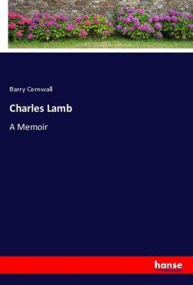 Charles Lamb, Barry Cornwall