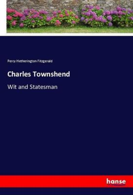 Charles Townshend, Percy Hetherington Fitzgerald