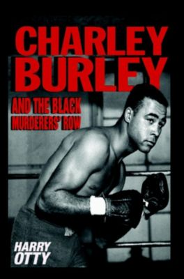 Charley Burley and the Black Murderers' Row, Harry Otty
