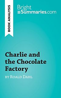 Charlie and the chocolate factory by roald dahl reading guide ebook