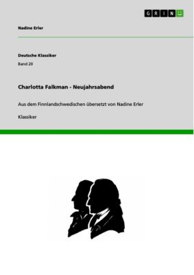 Charlotta Falkman - Neujahrsabend, Nadine Erler