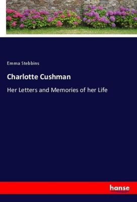 Charlotte Cushman, Emma Stebbins