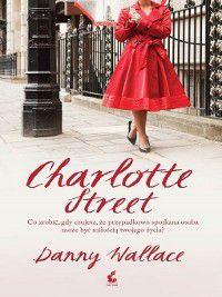 Charlotte Street, Danny Wallace