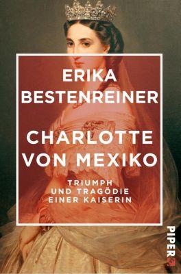 Charlotte von Mexiko - Erika Bestenreiner pdf epub