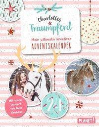 Charlottes Traumpferd, Mein ultimativ kreativer Adventskalender - Nele Neuhaus |