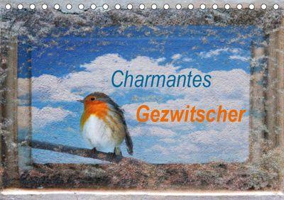 Charmantes Gezwitscher (Tischkalender 2019 DIN A5 quer), Anette/Thomas Jäger