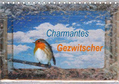 Charmantes Gezwitscher (Tischkalender 2019 DIN A5 quer), Anette/Thomas Jäger, Anette Jäger