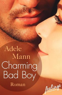 Charming Bad Boy, Adele Mann