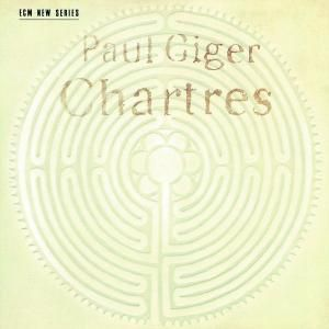 Chartres (Violin Solo), Paul Giger
