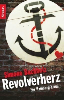 Chas Riley Band 1: Revolverherz, Simone Buchholz