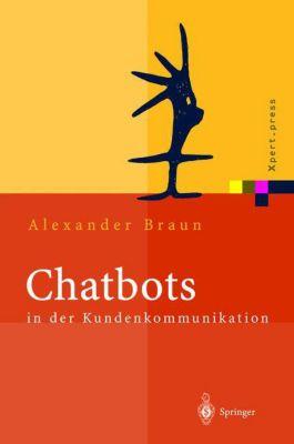 Chatbots in der Kundenkommunikation, Alexander Braun
